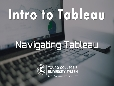Intro to Tableau-1: Navigate your Report Dashboard