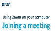 Using Zoom on my computer | Joining a meeting