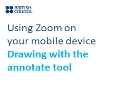 Using Zoom on my mobile device | Annotate