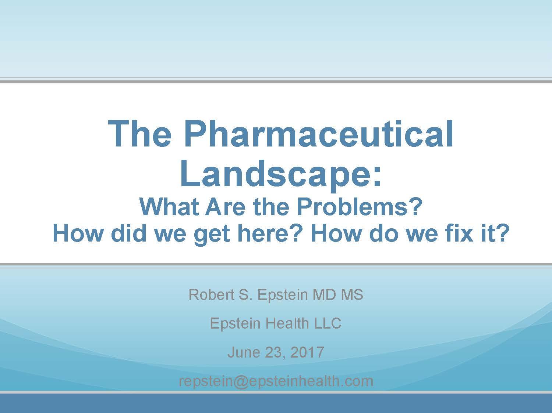 Rob Epstein - The Pharmaceutical Landscape