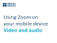 Using Zoom on my mobile device   Mic and camera settings