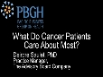 What Do Cancer Patients Care About Most - Deirdre Saulet