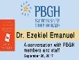 PBGH Zeke Emanuel discussion