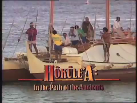 Hōkūleʻa: In the Path of the Ancients