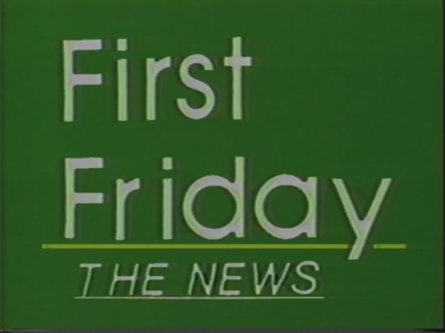 First Friday : The Unauthorized News