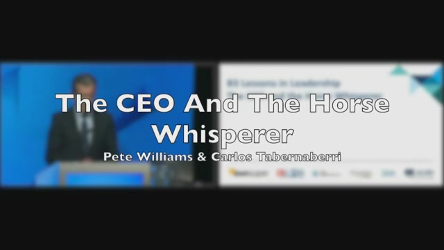Lessons in Leadership: The CEO and the Horse Whisperer